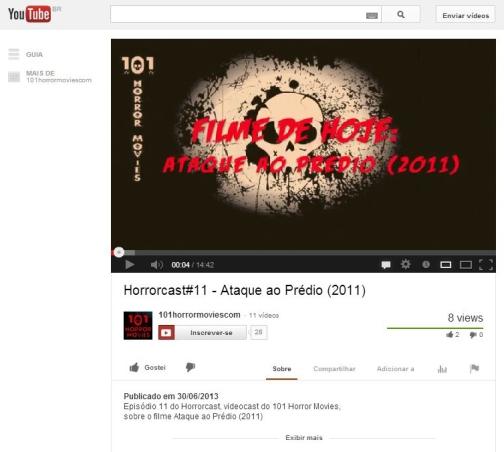 FireShot Screen Capture #082 - 'Horrorcast#11 - Ataque ao Prédio (2011) - YouTube' - www_youtube_com_watch_v=x_nWlmqEjyk