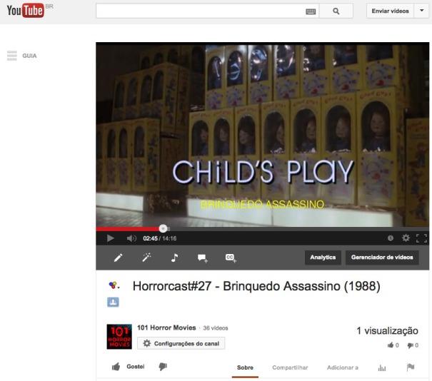 Horrorcast#27 - Brinquedo Assassino (1988) - YouTube 2013-10-21 09-17-47