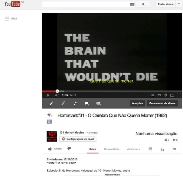 Horrorcast#31 - O Cérebro Que Não Queria Morrer (1962) - YouTube 2013-11-17 17-53-54
