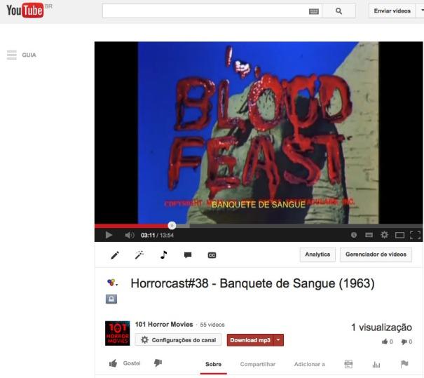 Horrorcast#38 - Banquete de Sangue (1963) - YouTube 2014-02-09 18-34-26