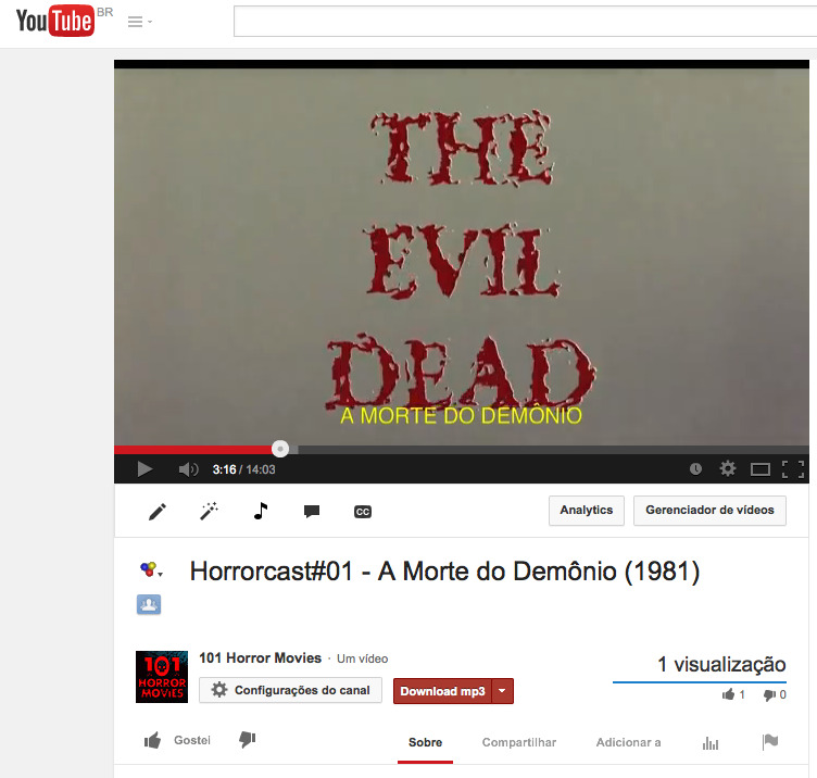 Horrorcast#01 - A Morte do Demônio (1981) - YouTube 2014-03-27 13-49-41