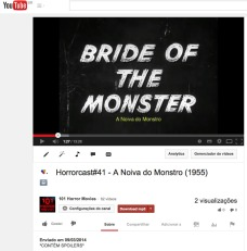 Horrorcast#41 - A Noiva do Monstro (1955) - YouTube 2014-03-09 23-30-59
