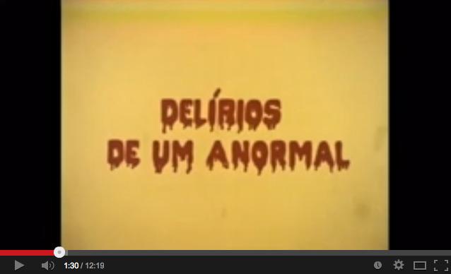 Horrorcast#46 - Delírios de um Anormal (1978) - YouTube 2014-06-15 18-22-11