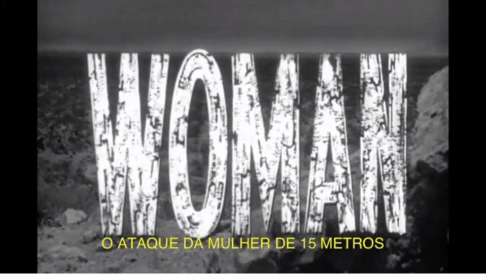 Horrorcast 54   O Ataque da Mulher de 15 Metros  1958  on Vimeo