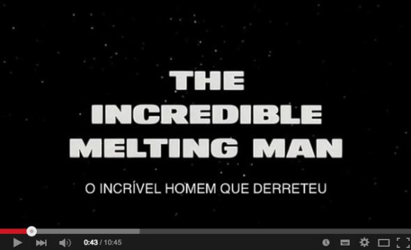 Horrorcast 78   O Incrível Homem que Derreteu  1977    YouTube
